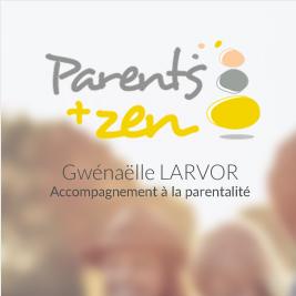Parents + zen - Accompagnement à la parentalité