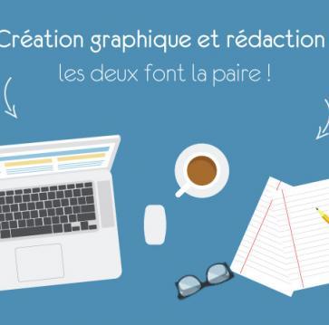 Création graphique et rédaction : les deux font la paire!